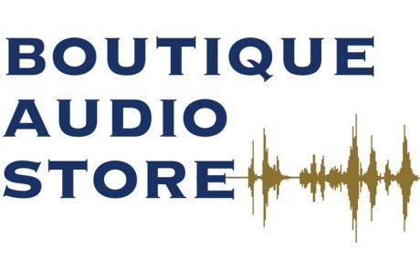 Πρεμιέρα για το Boutique Audio Store