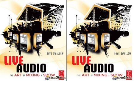 """Live Audio: the Art of mixing a show"""