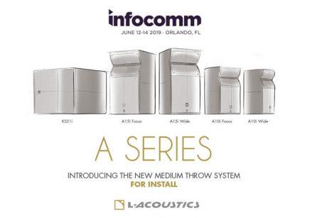 Στην έκθεση InfoComm 2019 που μόλις ολοκληρώθηκε, η L-Acoustics παρουσίασε την installation έκδοση της A Series…