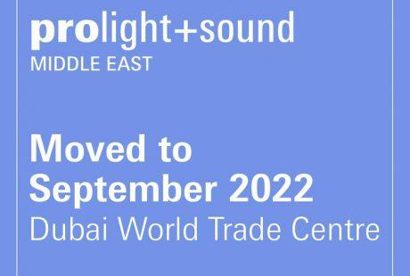 Η Prolight + Sound Middle East μεταφέρεται στο 2022