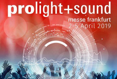Τι θα δούμε στην Prolight+sound 2019?